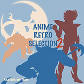 Anime Retro Selection 2 by Akatsuki no Team