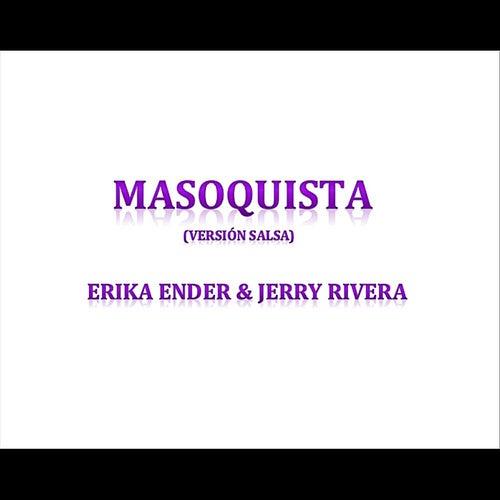 Masoquista (Versión Salsa) de Erika Ender