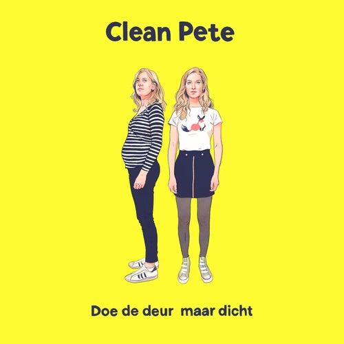 Doe de deur maar dicht by Clean Pete