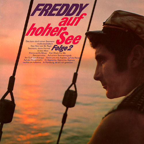 Freddy auf hoher See, Folge 2 von Freddy Quinn