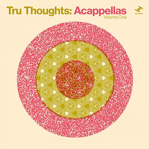 Tru Thoughts: Acappellas, Vol. 1 de Various Artists