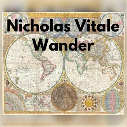 Wander von Nicholas Vitale