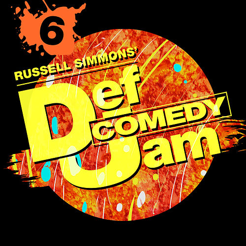 Russell Simmons' Def Comedy Jam, Season 6 by Various Artists
