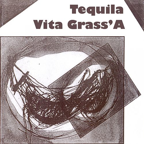 Vita Grass'A de Tequila