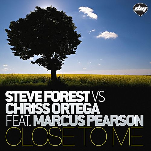 Close To Me by Steve Forest