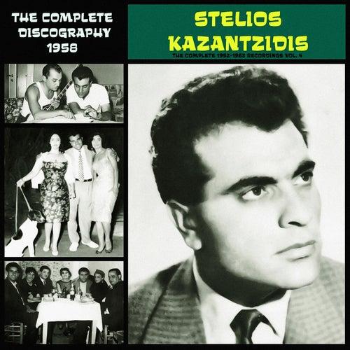The Complete 1952-1963 Recordings, Vol. 4 (1958) von Stelios Kazantzidis (Στέλιος Καζαντζίδης)