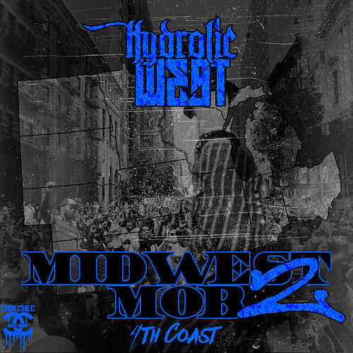Midwest Mob 2: 4th Coast by Various Artists