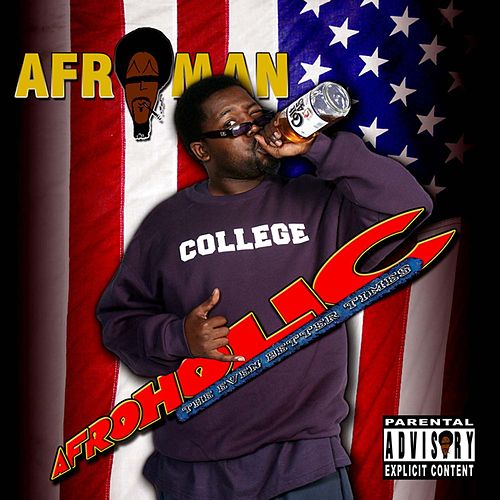 Afroholic: The Even Better Times von Afroman