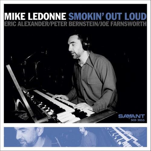 Smokin' Out Loud by Mike LeDonne