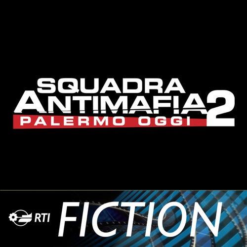 Squadra Antimafia 2 - Palermo Oggi von Andrea Farri