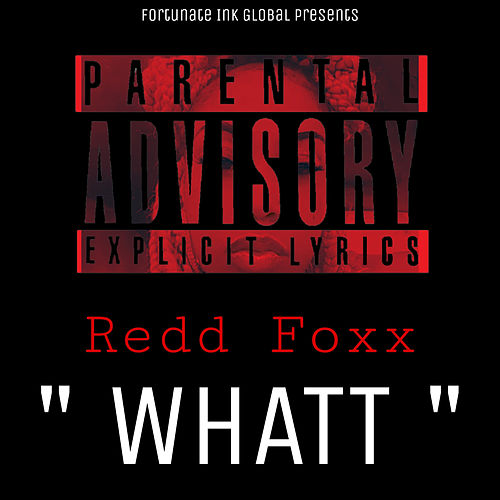 Whatt by Redd Foxx