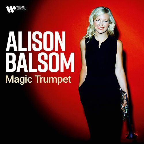 Magic Trumpet by Alison Balsom