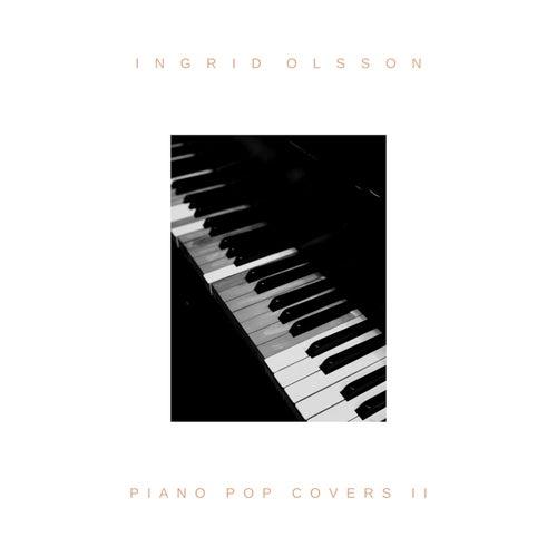 Piano Pop Covers II von Ingrid Olsson