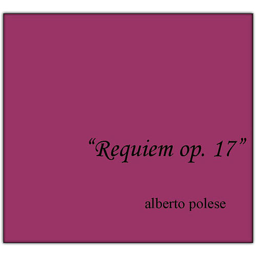 Requiem, op.17 von Alberto Polese