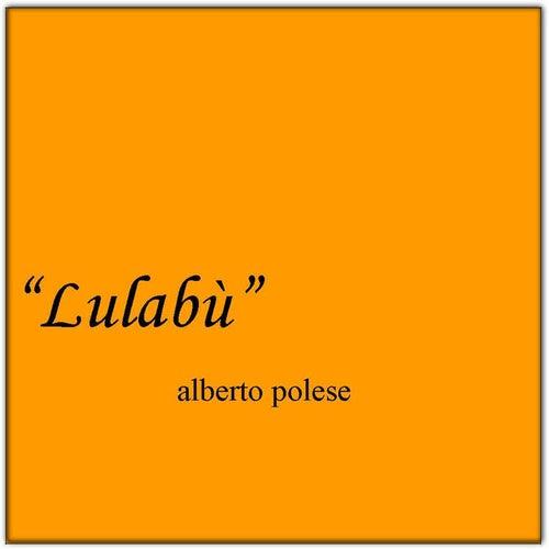 Lulabù von Alberto Polese