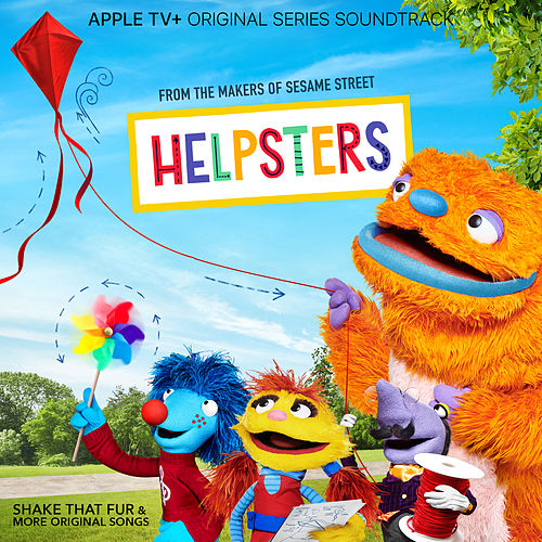 Shake That Fur & More Original Songs (Apple TV+ Original Series Soundtrack) de Helpsters