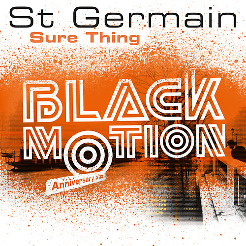 Sure Thing (Black Motion Anniversary Mix) de St. Germain