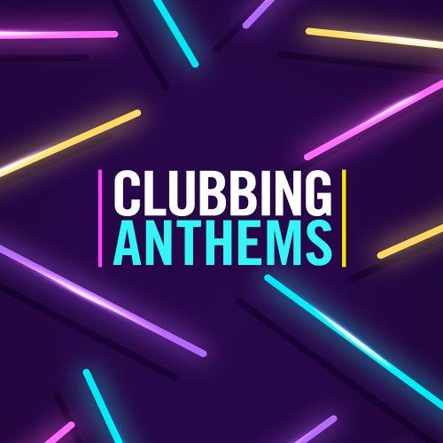 Clubbing Anthems de Various Artists