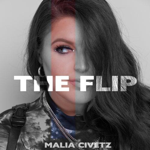 The Flip by Malia Civetz