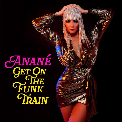 Get On The Funk Train by Anané