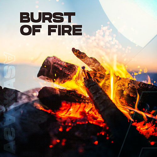 Burst Of Fire by Various Artists