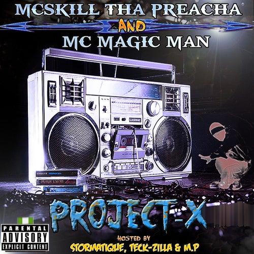 Project-X by Mcskill Thapreacha