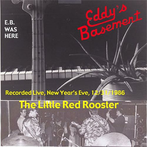 The Little Red Rooster (Live) von Eddy's Basement