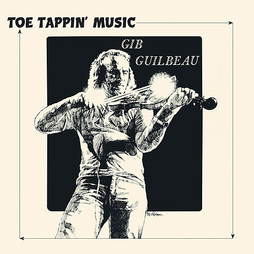 Toe Tappin' Music by Gib Guilbeau