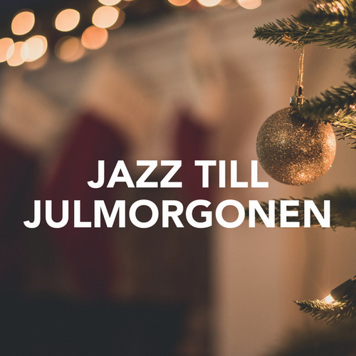 Jazz till julmorgonen by Various Artists