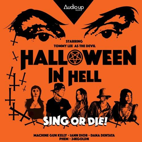 Machine Gun Kelly & Audio Up present Original Music from Halloween In Hell (Part 1) von Halloween In Hell