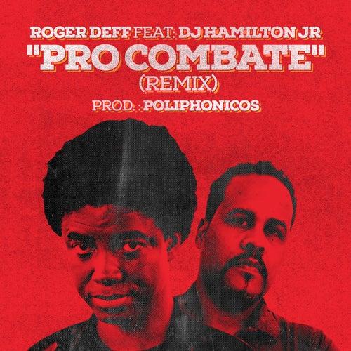 Pro Combate (Remix) de Roger Deff