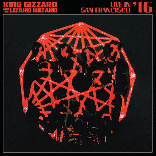 Evil Death Roll (Live In San Francisco / 2016) by King Gizzard & The Lizard Wizard