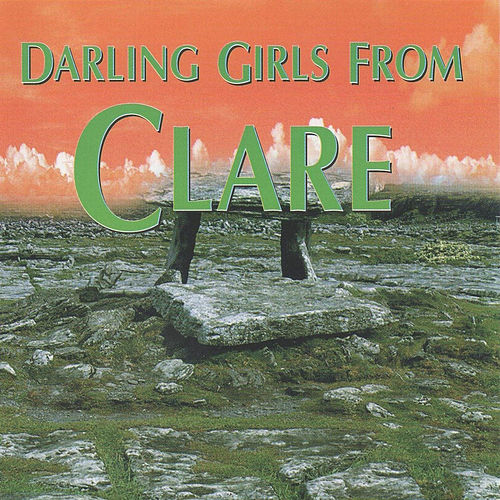 Darling Girls From Clare Volume 2 by Various Artists