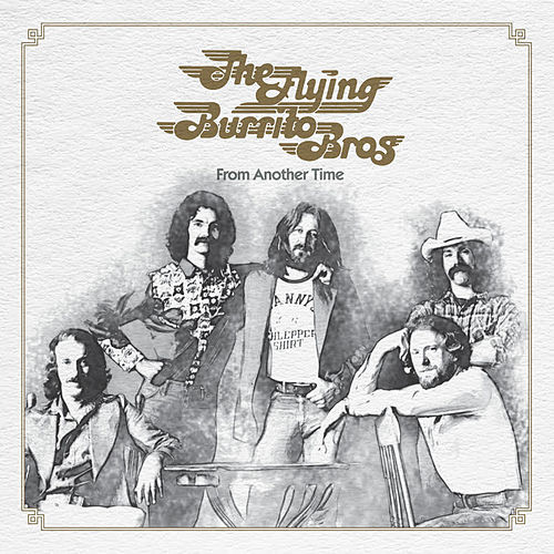 From Another Time von The Flying Burrito Brothers