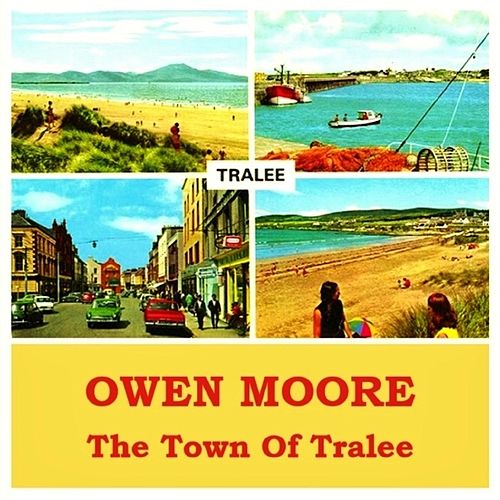 The Town of Tralee by Owen Moore