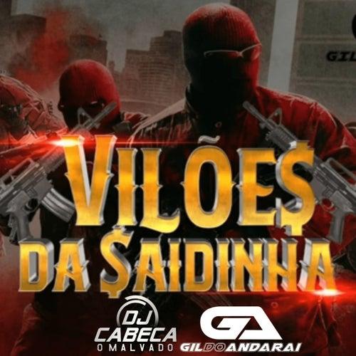 VILÕES DA SAIDINHA by DJ CABEÇA O MALVADO