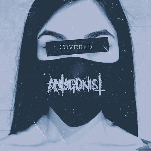 Covered by Antagonist