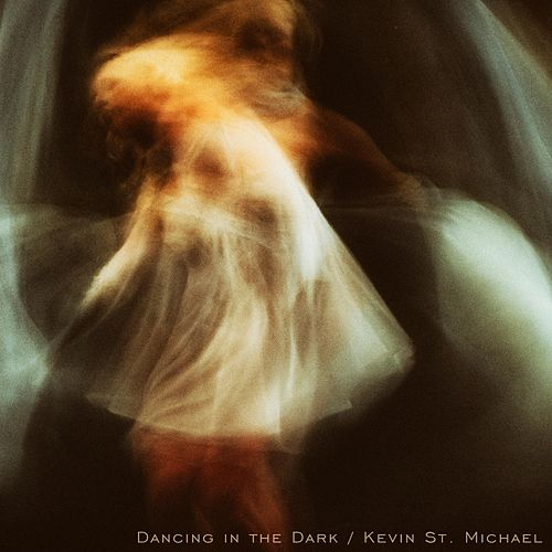 Dancing in the Dark by Kevin St. Michael