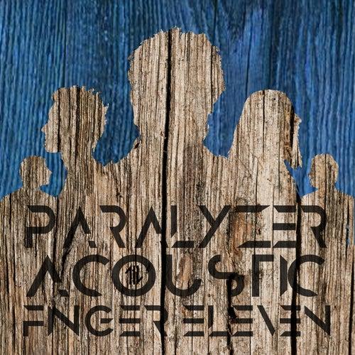 Paralyzer (Acoustic) by Finger Eleven