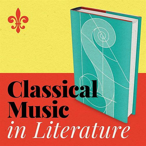 Classical Music in Literature by Various Artists