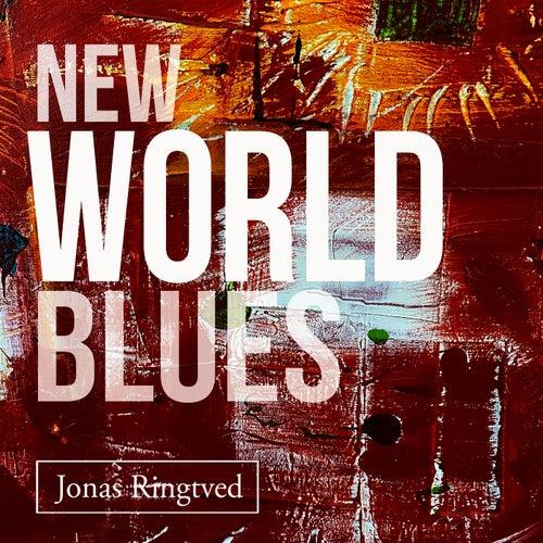 New World Blues by Jonas Ringtved