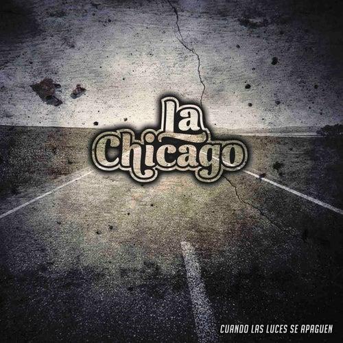 Cuando las Luces Se Apaguen de Chicago