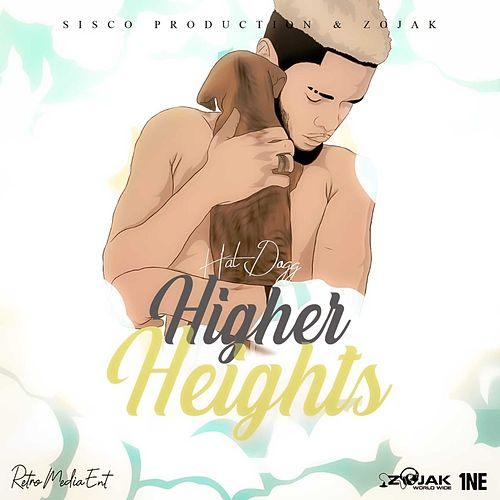 Higher Heights by Hatdogg
