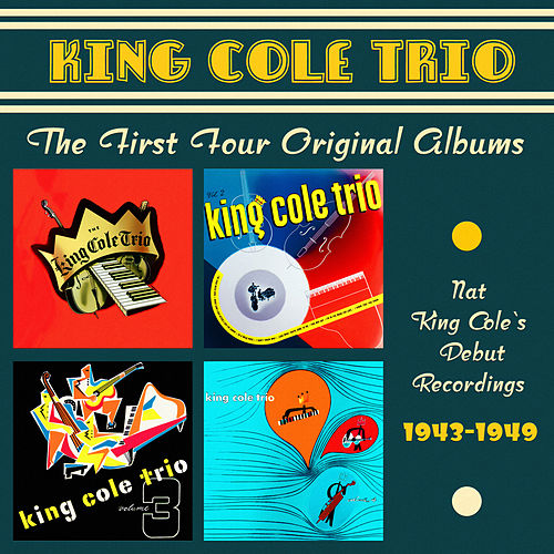 The First Four Albums von Nat King Cole