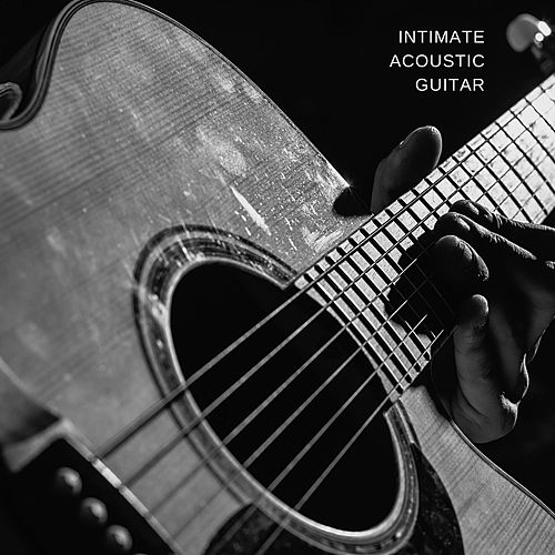 Intimate Acoustic Guitar by Various Artists