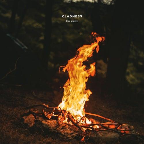 Gladness by Firestarter