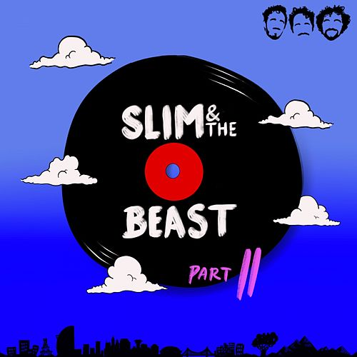 Slim & The Beast Part II by Slim And The Beast