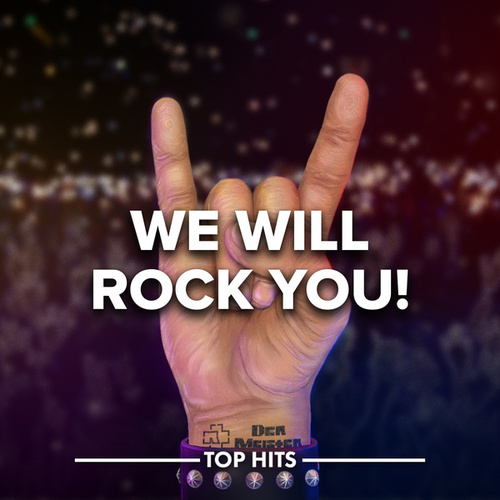 We Will Rock You 2020 by Various Artists