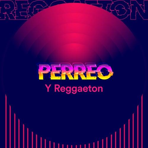 Perreo y Reggaeton de Various Artists
