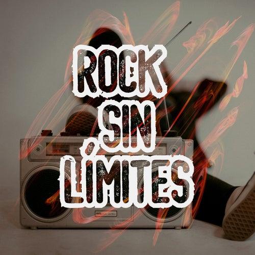 Rock Sin Límites by Various Artists